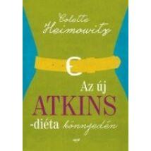 Colette Heimowitz: Az új Atkins-diéta - könnyedén